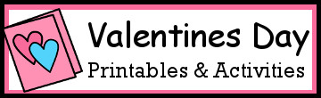 35+ Valentines Themed Printables and Activities