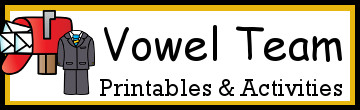 Vowel Team Printables & Activities