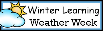Winter Learning: Weather Week